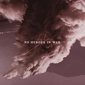 No Heroes in War de Bonnie Grace