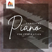 Classical Piano for Inspiration von Various Artists