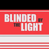 Blinded by the Light de Various Artists