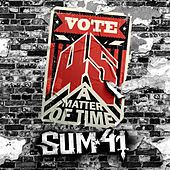45 (A Matter Of Time) de Sum 41