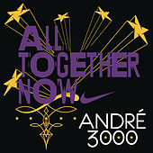 All Together Now von Andre 3000