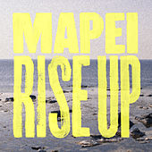 Rise Up by Mapei