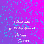 I Love You de Julian Junior