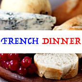 French Dinner von Various Artists