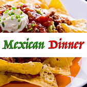 Mexican Dinner de Various Artists