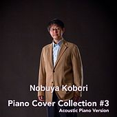Piano Cover Collection #3 de Nobuya  Kobori