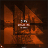 Back In Time (The Remixes) von Siks