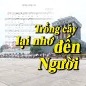 Tròng Cây Lại Nhớ Đến Người by Various Artists
