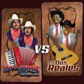 Los Invasores de Nuevo León vs Los Dos Reales de Various Artists