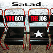 You Got The Job de Salad