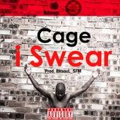 I Swear von Cage