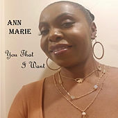You That I Want by Ann Marie