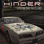Life in the Fastlane de Hinder
