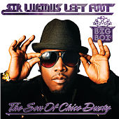 Sir Lucious Left Foot...The Son Of Chico Dusty by Big Boi