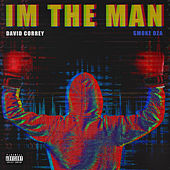 I'm the Man by David Correy