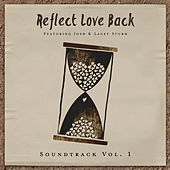 Soundtrack, Vol. 1 by Reflect Love Back