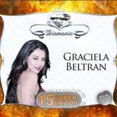 Serie Diamante - 15 Súper Exitos by Graciela Beltrán
