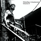 Timothy J. Gustavson Vol.II by Timothy J. Gustavson