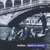 Britten: Death in Venice by Various Artists