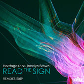 Read the Sign (Remixes 2019) di Hardage