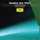 Schoenberg: Pelleas and Melisande / Berg: Three Pieces for Orchestra / Webern: Passacaglia de Berliner Philharmoniker