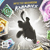 Kababies by Infected Mushroom
