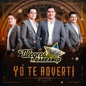 Yo Te Adverti by Los Alegres Del Barranco