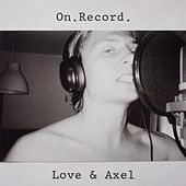 On. Record. von Love