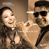 Tan Solo Tu by Victoria Marini