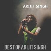 Best of Arijit Singh by Arijit Singh