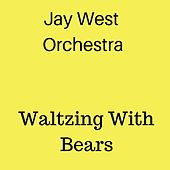 Waltzing With Bears von Jay West orchestra