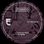 Leave Your Sword / Sunrise by Leonardo