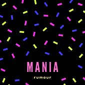 Mania by The Rumour