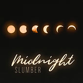 Midnight Slumber - Zen Sleep, Relaxation Visualization & Stress Relief by Deep Sleep Music Academy