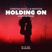 Holding On (Sherano Remix) van Christina Novelli
