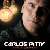 Bora Meu Fio Que É  Sofrência de Carlos Pitty