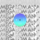 Megalomania by Mord Fustang