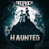 Haunted von Dropkick