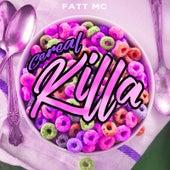 Cereal Killa de Fatt Mc