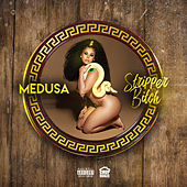 Stripper Bitch by Medusa