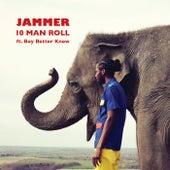 10 Man Roll von Jammer