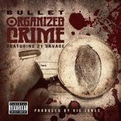 Organized Crime von Bullet