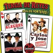 Tercia de Reyes Idolos Norteños! de Various Artists