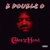 Tales from the Hood von B Double O