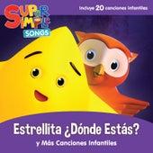 Estrellita ¿Dónde Estás? Y Más Canciones Infantiles by Super Simple Songs