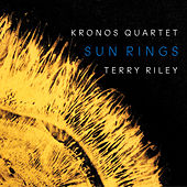 Terry Riley: Sun Rings - Beebopterismo de Kronos Quartet