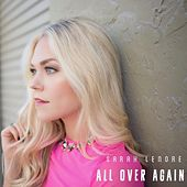 All over Again by Sarah Lenore