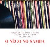 O nêgo no samba de Carmen Miranda