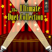 The Ultimate Duet Collection by Various Artists