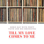 Till My Love Comes to Me de Various Artists
